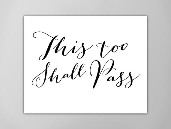 This Too Shall Pass Art Print Inspirational Quote Wall Decor