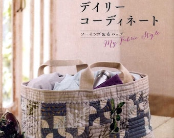 My Fabric Style Daily Coordinate by Sanae Kono - Japanese Craft Book