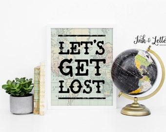 Map Print - Let's Get Lost - Adventure Nursery Decor - Travel Nursery - Nursery Wall Art - Map Wall Decor - Instant Download - 8x10