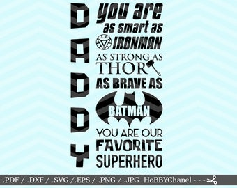 Super Daddy Favorite Superhero Daddy File DXF SVG PNG eps vinyl decal Cricut Design, Silhouette studio, Sure Cuts A Lot, instant download