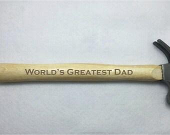 "14oz ""World's Greatest Dad"" Hammer 100% Handmade and BRAND NEW"