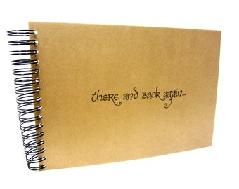 There and Back Again, Scrapbook, Photo Album, The Hobbit, Lord of the Rings, Kraft/Black/White Pages