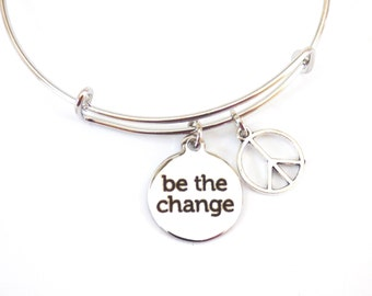 Be The Change Bracelet Bangle Adjustable Peace Charm Mantra Gandhi Quote Graduation Words Charm Inspirational Message Expandable Jewelry