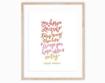 8x10 Frida Kahlo Quote, Hand Lettered Art Print