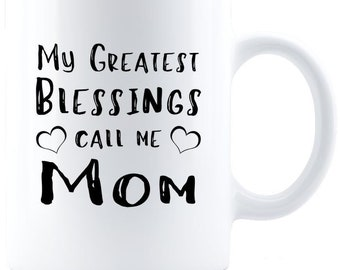 My Greatest Blessings Coffee Mug - White