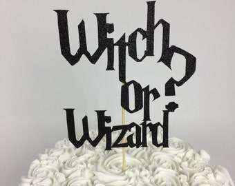 Harry Potter Witch or Wizard? Cake Topper ~  Gender Reveal ~ Harry Potter ~ Witch or Wizard ~ ? ~ witch ~ wizard