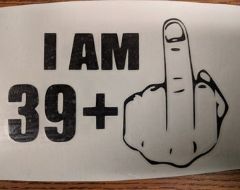 39 and middle finger Vinyl Decal