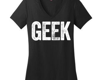 Girl Geek V Neck Tee Womens Shirt College Student Gift Nerd Shirt Plus Size Womens T Shirt Hipster Shirt Grad Student Shirt Geek Chic