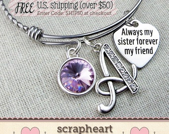 SISTER Bracelet, Sister Jewelry, SISTER Gift, Always My Sister Forever My Friend, Wedding Gift for Sister, Birthday Gift for Sister Bangle