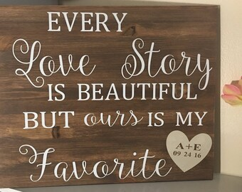 Every Love Story is Beautiful wood sign  ,Wedding Decor, Anniversary present, Valentine's Day Gift,Personalized with names&date,Painted sign