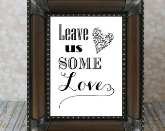 Leave Us Some Love Advice Table Sign. Instant Download, Wedding Card DIY Printable File. Wedding Advice Sign