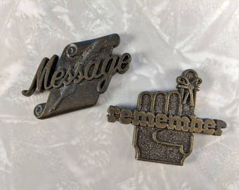 Vintage Refrigerator Magnets Pair - Metal Magnets - Message and Remember Magnets