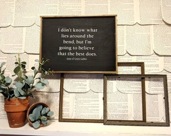 Farmhouse inspired Anne of Green Gables quote framed wood sign
