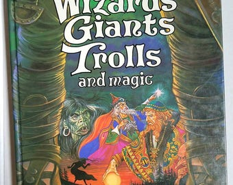 Kincaid's Book of Wizards, Giants, Trolls and Magic. A Brimax Book 1980. Fantasy fiction. Magic book.