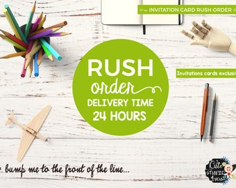 RUSH ORDER - Delivery Time 24 hours, Rush Order, Line Jumping, Front of Line Processing, Quick Processing, Make My Order Faster