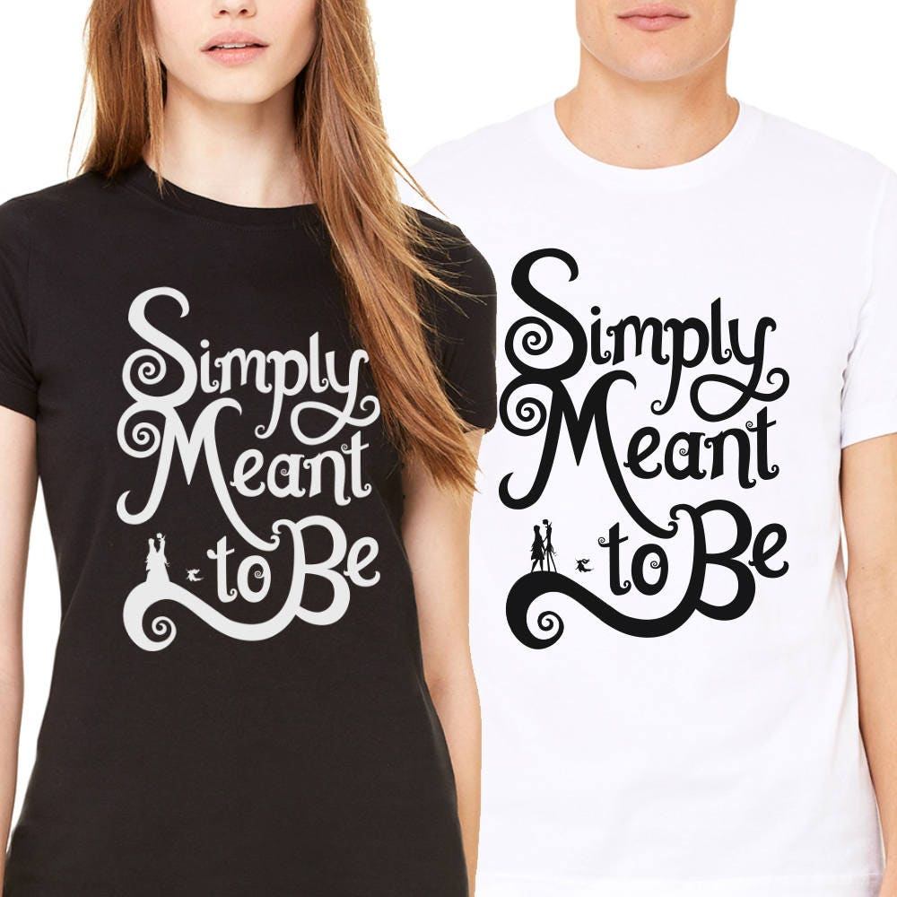 Simply Meant To Be - Nightmare Before Christmas - Unisex T-Shirt