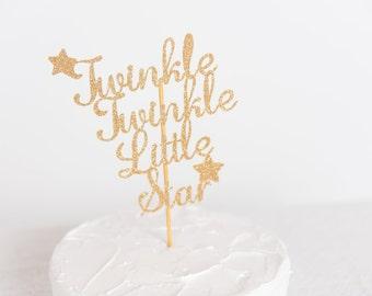 Twinkle Twinkle cake topper,