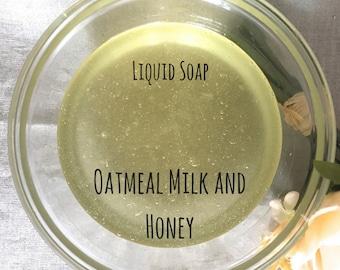 Liquid Soap, Oatmeal Milk and Honey, Castile Soap, All Natural Soap, Olive Oil Soap, Body Wash, Biodegradable Soap, Hand Soap, Soap for men