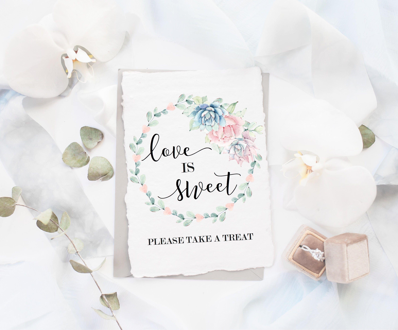 Love Is Sweet Sign Love Is Sweet Succulent Wedding