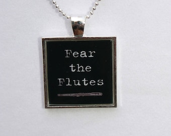 Flute Jewelry, Marching Band Jewelry - Fear the Flutes Square Resin Pendant, Band Pendant, Flute Necklace, Flute Pendant, Flute Player Gift