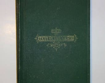 1867 JOHN GREENLEAF WHITTIER - The Tent On The Beach And Other Poems, 1st Edition