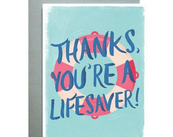 Thanks, You're A Lifesaver! Greeting Card