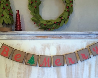 Be Merry Sign, Be Merry Banner, Christmas Banner, Be Merry Garland, Christmas Photo Prop, Christmas Decor, Christmas Decoration, Be Merry