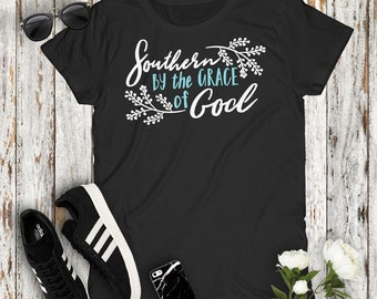 Southern By The Grace Of God Country Women's Tshirt Cowgirl Concert Party Top Mudding Campfire Southern Girl