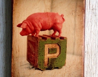 Vintage Toy P is for Pig Art/Photo - Wall Art 4x6