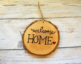 Christmas Ornament - Wood Tree Log Slice - Welcome Home - Housewarming - Military Family Gift - Wall Decor - Travel Gift - Country Rustic