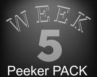 Week 5 PEEKER Pack