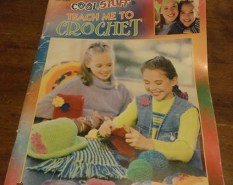 Cool Stuff Teach Me to Crochet -- KCDestash