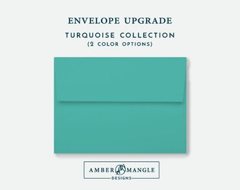 ENVELOPE UPGRADE Turquoise Envelopes Add-On for Amber Mangle Designs Print Order Invitations A7 Note Cards A2 Stationery A6