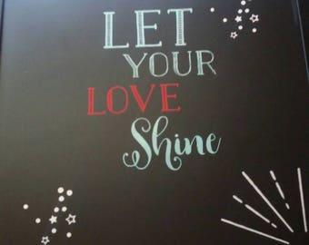 Let ur love shine
