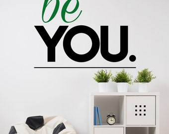 Be You Wall Sticker Modern Quote Bedroom Decal Positive Vinyl Gift