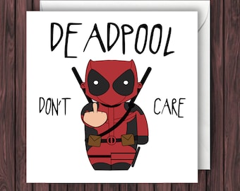 Deadpool. Funny Birthday Card. Greetings Card. Geek Blank Card.