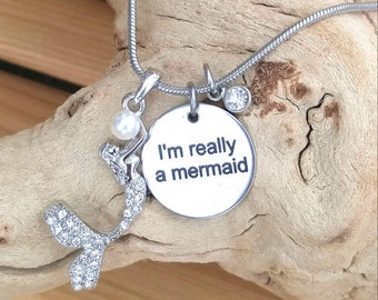 Pearl and Crystal Mermaid Necklace, MeRmAiD PeNdAnT, MERMAID JEWELRY, I'm Really A MerMaid, QUOTe NECKLACE, Stainless Steel