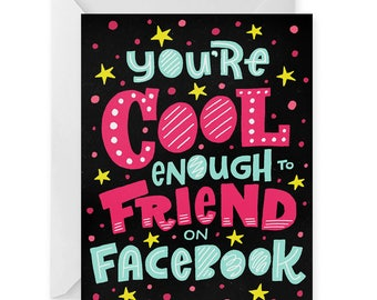 Cool Enough for Facebook A2 Greeting Card