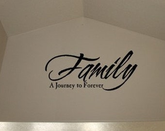 Family A Journey To Forever Vinyl Decal Sticker Home Decor