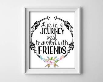 """INSTANT DOWNLOAD 8X10"""" printable digital art - Life is a Journey - Arrows - Floral - Friendship Quote - Inspirational - Wall art decor"""