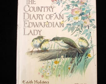 The Country Diary of an Edwardian Lady  | Edith Holden | Hardback | Webb & Bower | Sixth Impression | 1978