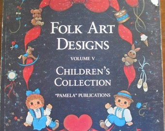 "Folk Art 1985 Decorative book ""Childrens Collections Vol 5"" by Various Artists 146 pages used book"