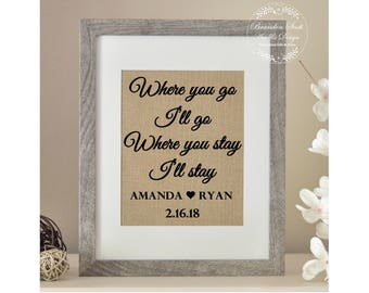 Rustic Wedding Gift, Where You Go I'll go, Gift for Husband, Gift for Wife, Gift for Couple, Anniversary Gift, Bride Gift, Groom Gift