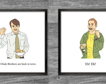Peep Show Prints   Mark & Jeremy   El Dude Brothers are back in town. EH! EH!