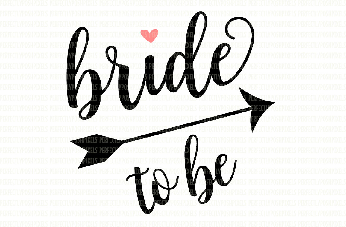 Bride To Be SVG File DXF eps png jpg Printable Clipart