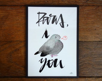 PARIS I LOVE YOU (one), painting and calligraphy ink