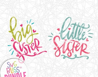 Sister SVG DXF Cut File Bundle, Big, Little, Girl, Sibling, Baby, Cute, Handlettered, Original, Cricut & Silhouette Compatible Digital File