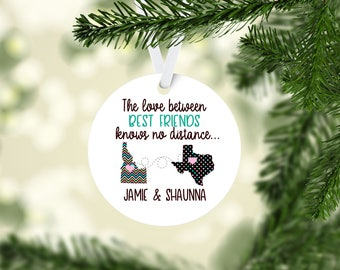 The Love Between Best Friends Knows No Distance   Ornament Personalized Connected States   Long Distance Friendship   Best Friend Gift  
