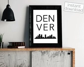 Denver Print, Denver Skyline, Denver Poster, Printable Art, Instant Download, Wall Art, Cityscape Art, Typography Poster, Digital Download