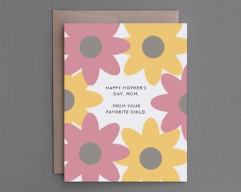 """Funny Mother's Day Card. For Mom, Mother. Sarcastic, Happy Mother's Day Card. Humor, Humorous Greeting Card. """"Favorite Child"""" (CSM02)"""